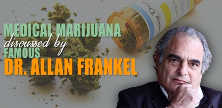 medical-marijuana-discussed-by-famous-dr-allan-frankel_compressed
